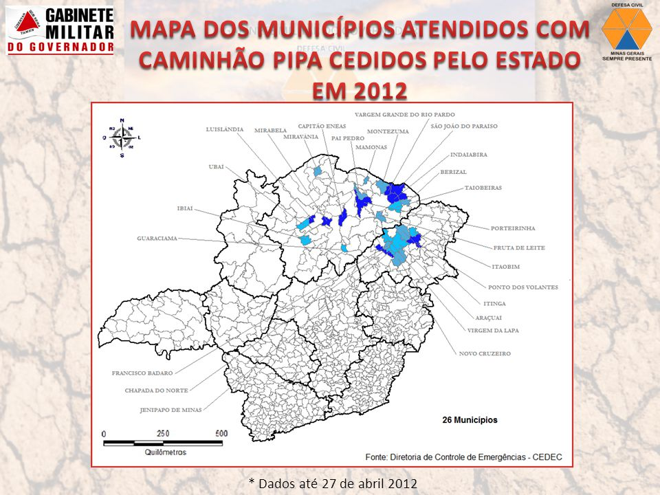 MAPA DOS MUNICÍPIOS ATENDIDOS COM CAMINHÃO PIPA CEDIDOS PELO ESTADO EM 2012