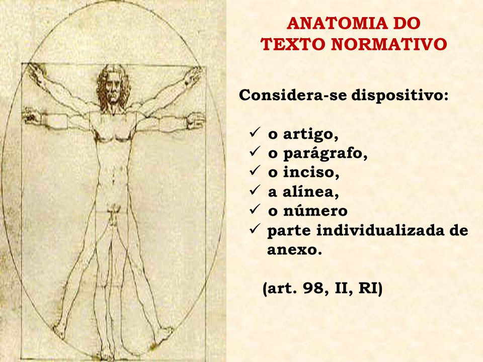 ANATOMIA DO TEXTO NORMATIVO