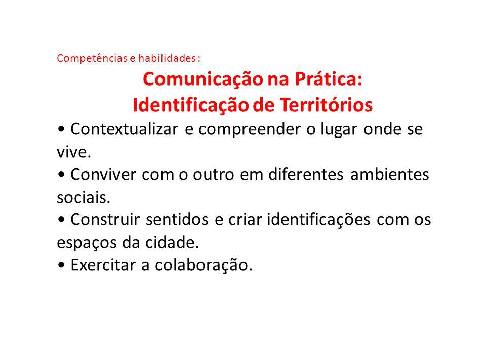 Comunicação na Prática: Identificação de Territórios