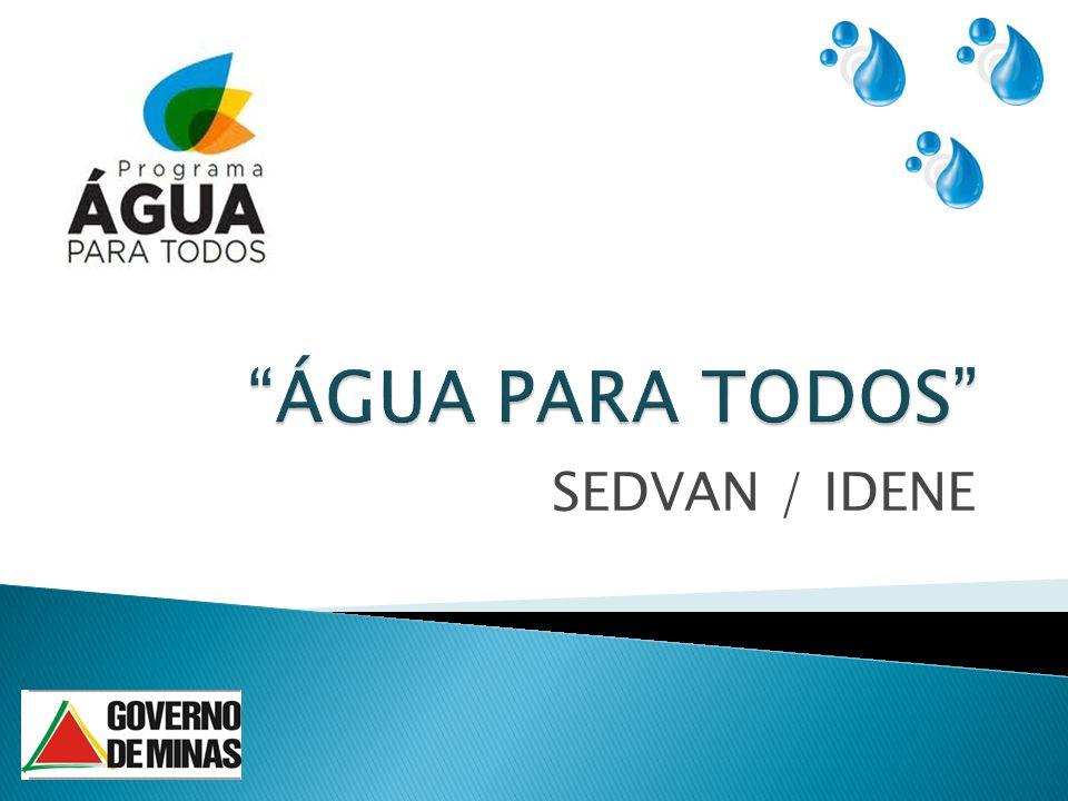 ÁGUA PARA TODOS SEDVAN / IDENE