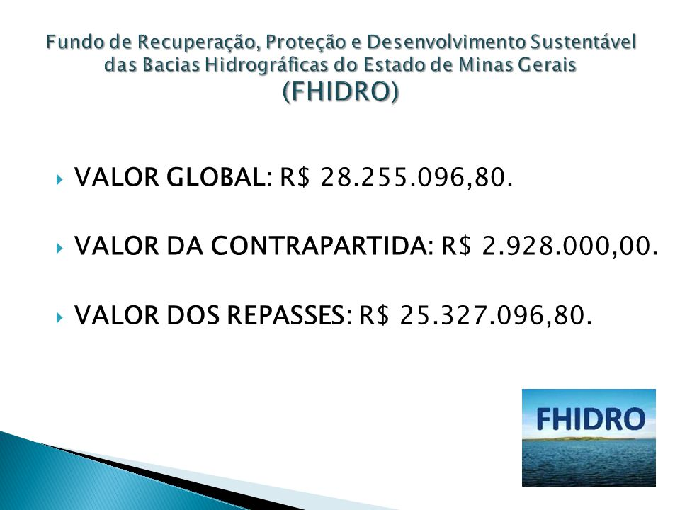 VALOR DA CONTRAPARTIDA: R$ 2.928.000,00.