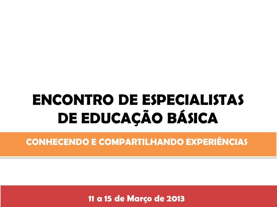 ENCONTRO DE ESPECIALISTAS DE EDUCAÇÃO BÁSICA