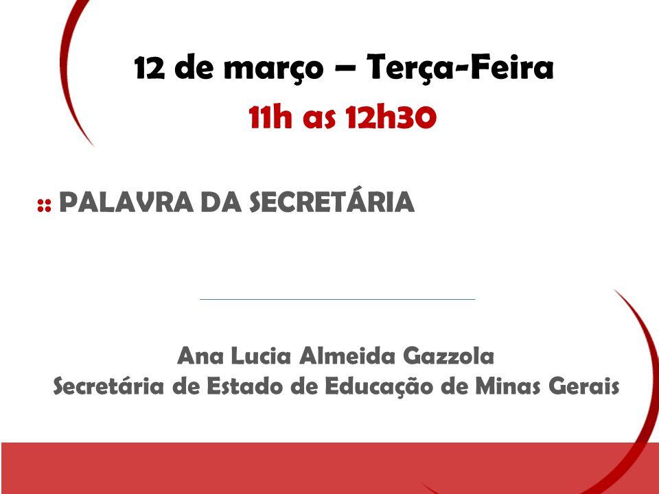 12 de março – Terça-Feira 11h as 12h30 :: PALAVRA DA SECRETÁRIA