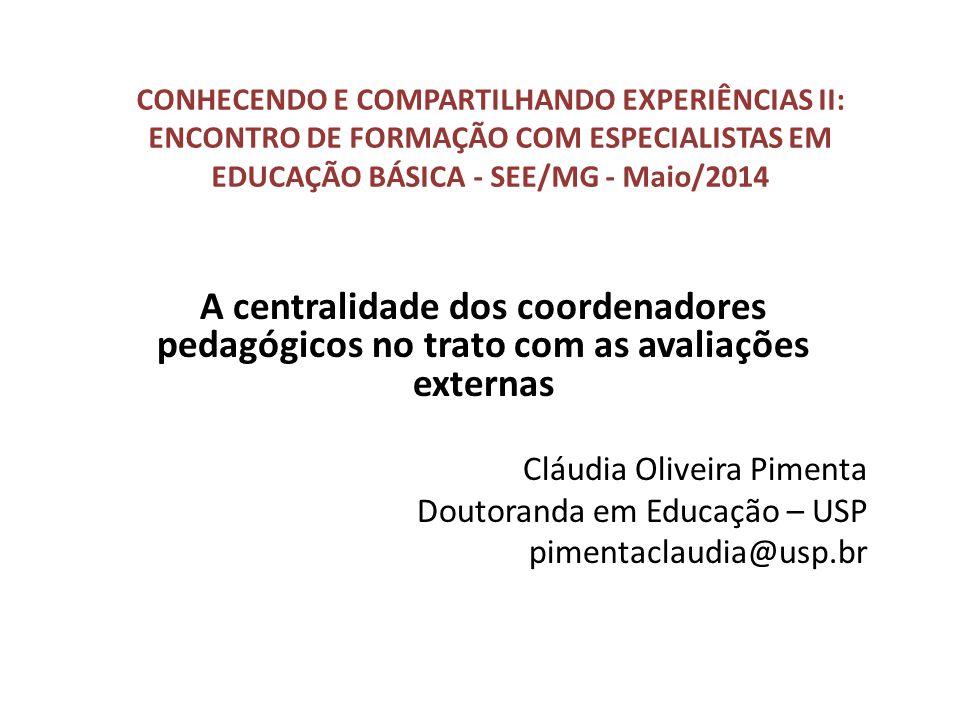 CONHECENDO E COMPARTILHANDO EXPERIÊNCIAS II: ENCONTRO DE FORMAÇÃO COM ESPECIALISTAS EM EDUCAÇÃO BÁSICA - SEE/MG - Maio/2014