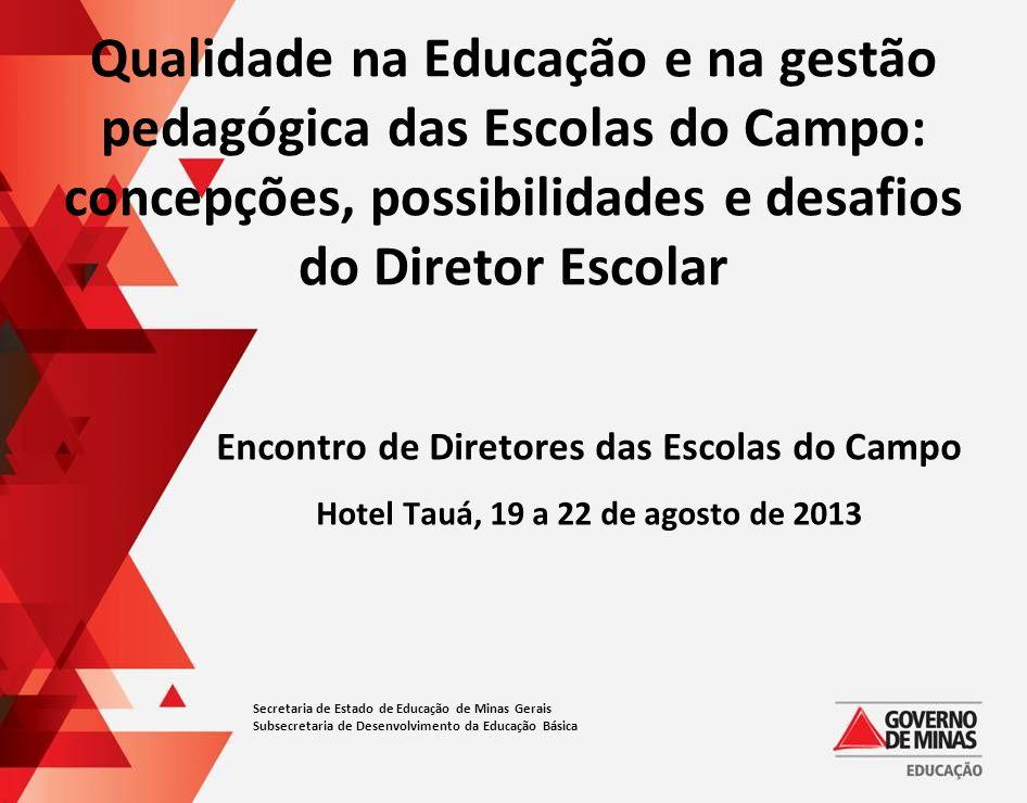 Qualidade na Educação e na gestão pedagógica das Escolas do Campo: concepções, possibilidades e desafios do Diretor Escolar