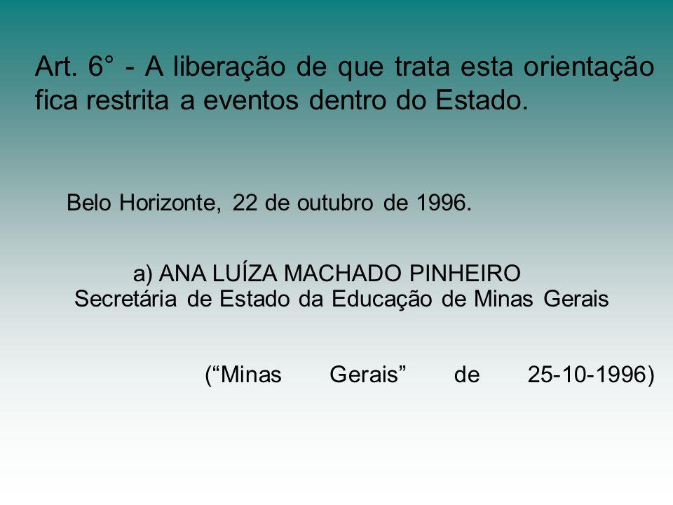 Belo Horizonte, 22 de outubro de 1996.