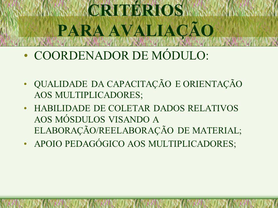 CRITÉRIOS PARA AVALIAÇÃO