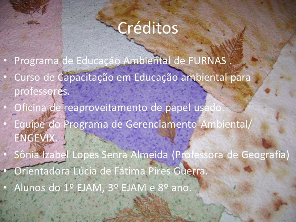 Créditos Programa de Educação Ambiental de FURNAS .
