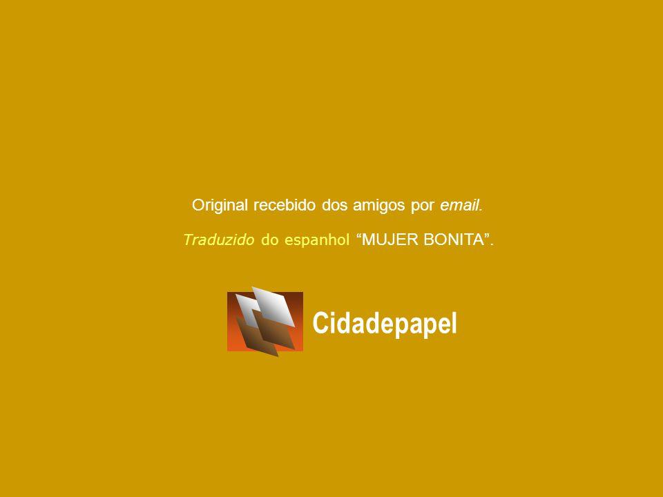 Traduzido do espanhol MUJER BONITA .
