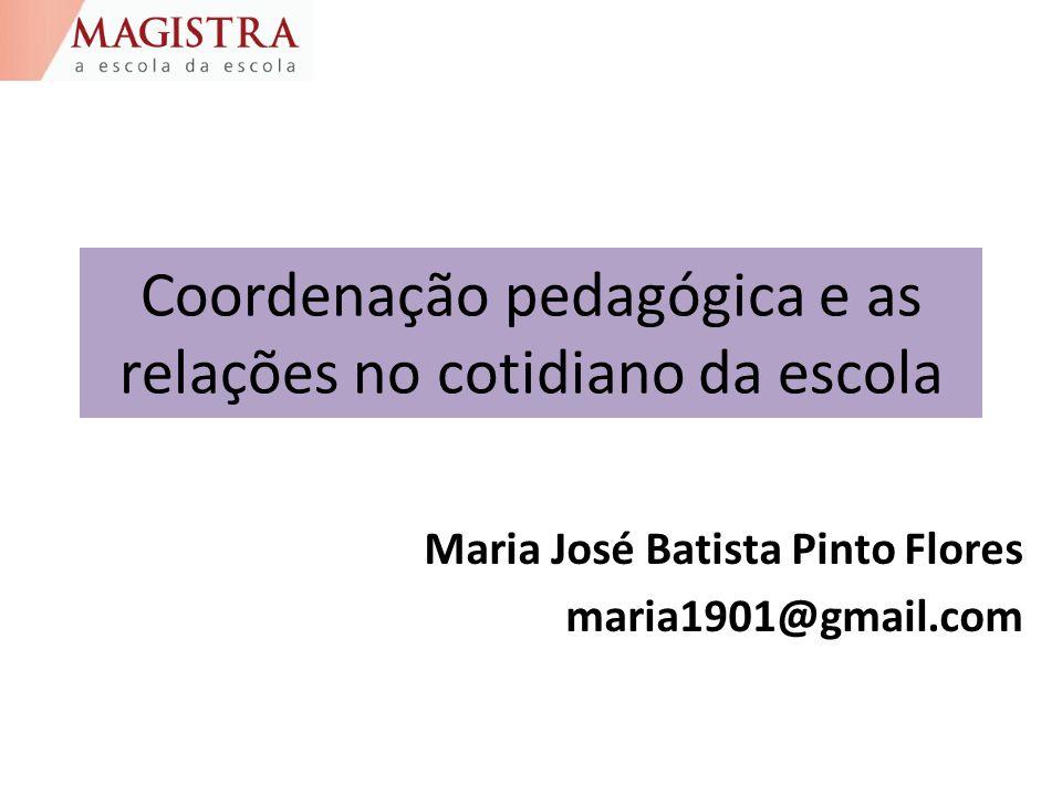 Coordenação pedagógica e as relações no cotidiano da escola