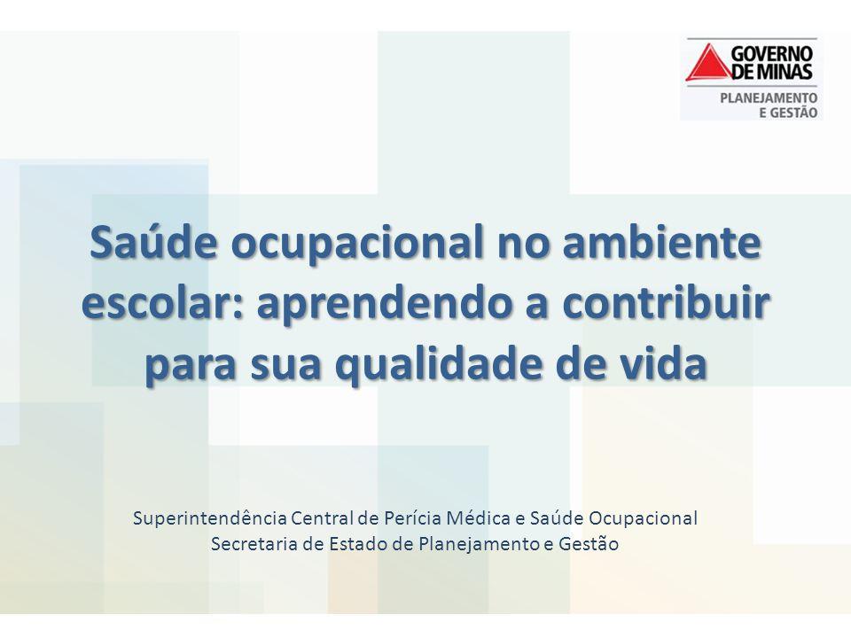 Saúde ocupacional no ambiente escolar: aprendendo a contribuir para sua qualidade de vida