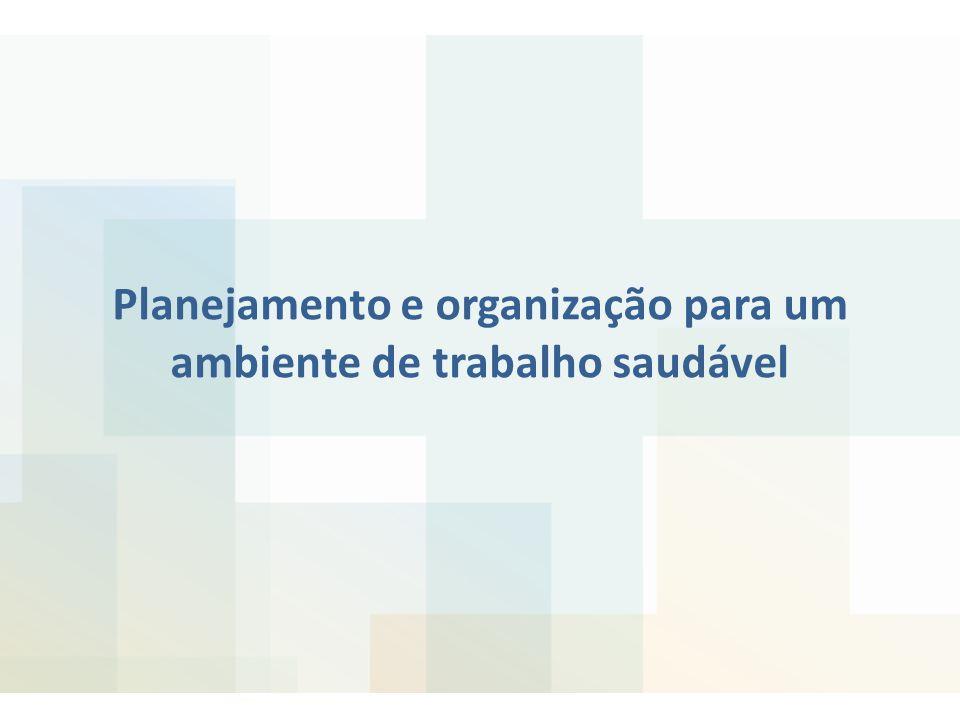 Planejamento e organização para um ambiente de trabalho saudável
