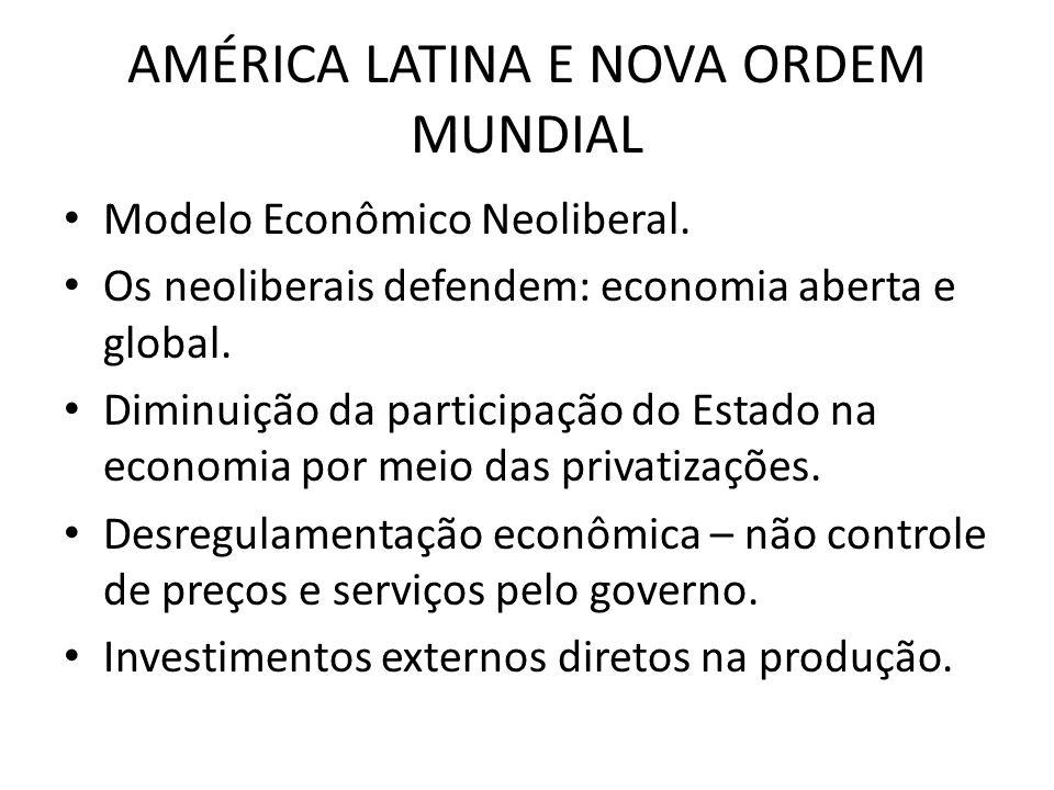 AMÉRICA LATINA E NOVA ORDEM MUNDIAL