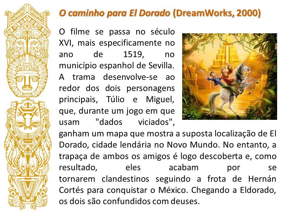 O caminho para El Dorado (DreamWorks, 2000)