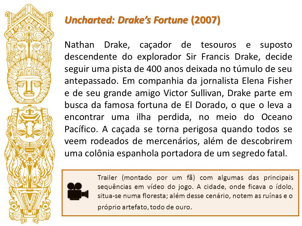 Uncharted: Drake's Fortune (2007)