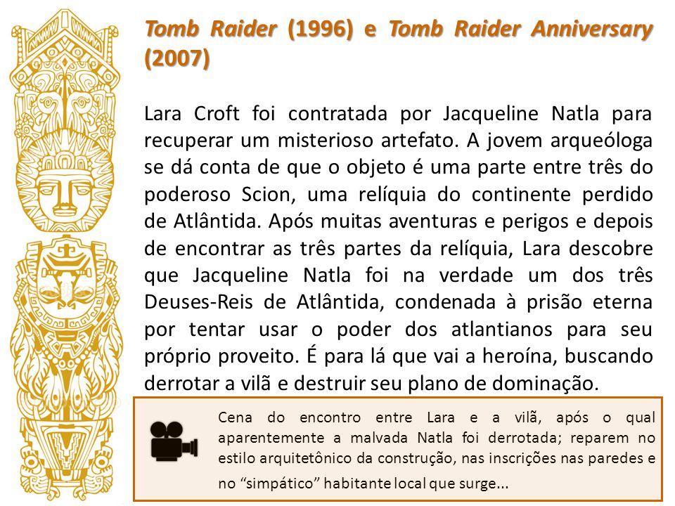 Tomb Raider (1996) e Tomb Raider Anniversary (2007)