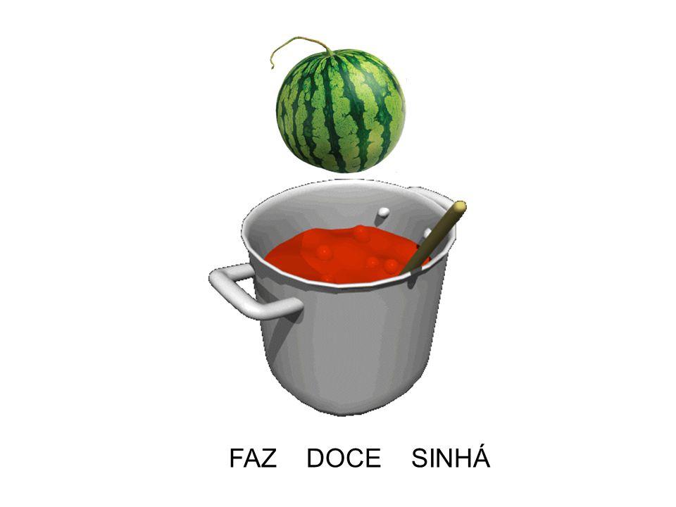 FAZ DOCE SINHÁ