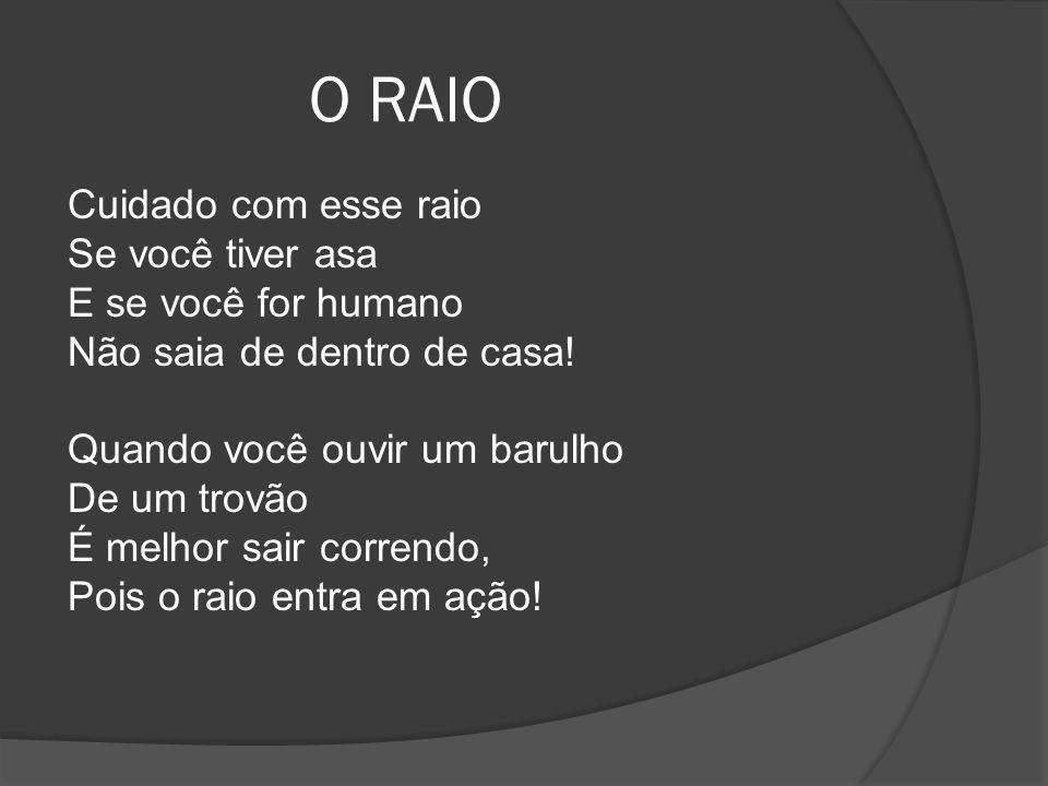 O RAIO