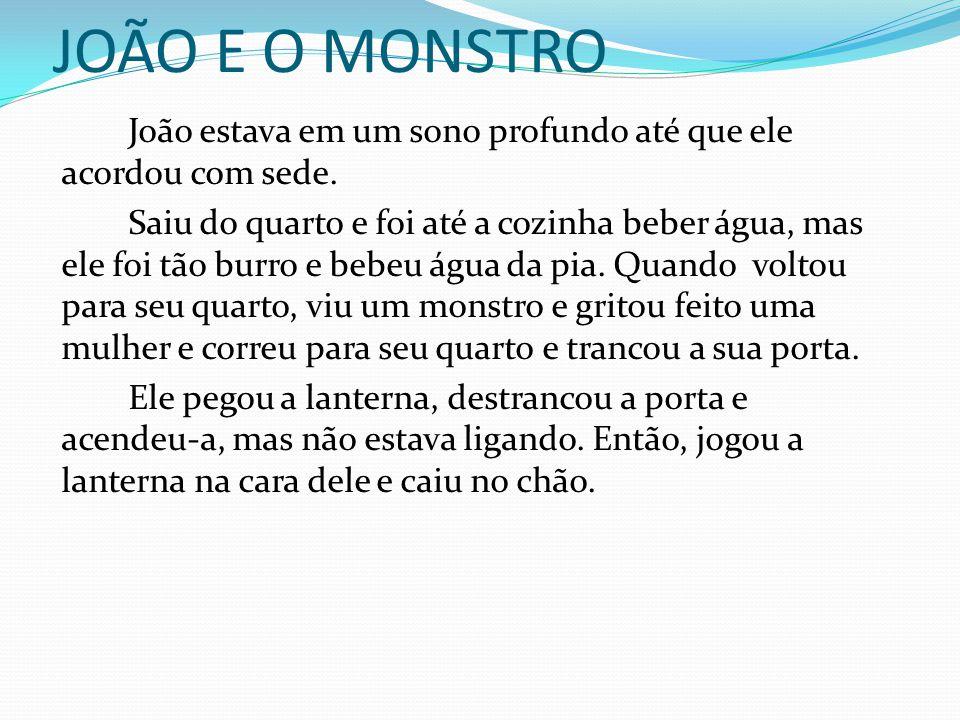JOÃO E O MONSTRO