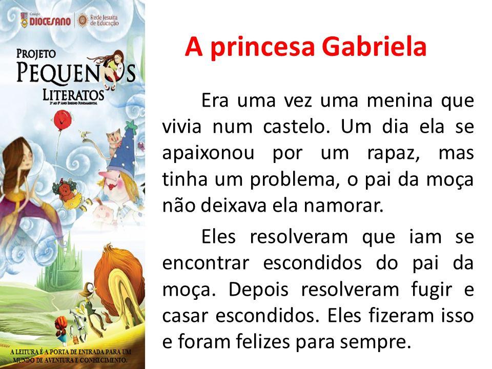 A princesa Gabriela