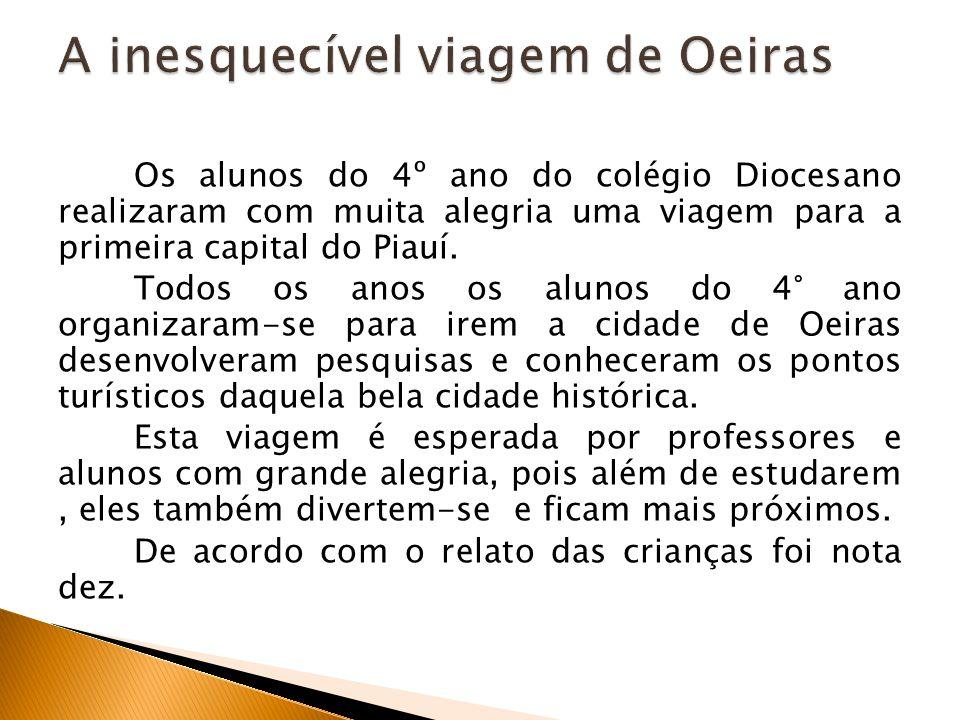 A inesquecível viagem de Oeiras