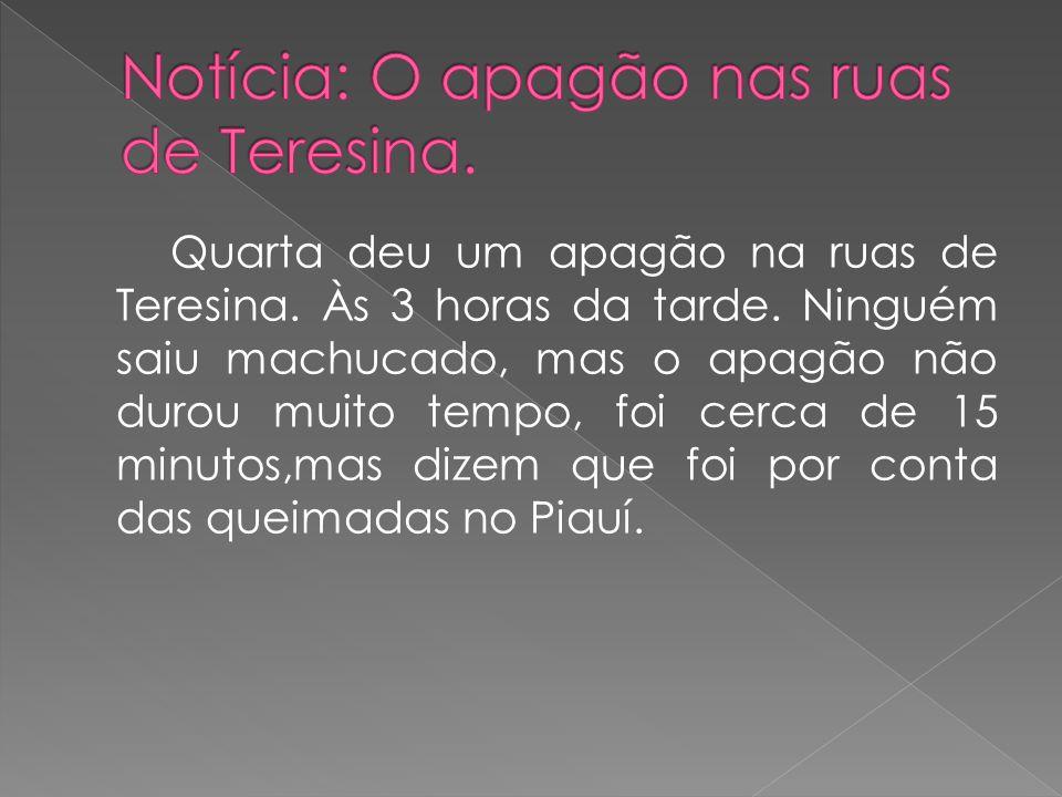Notícia: O apagão nas ruas de Teresina.