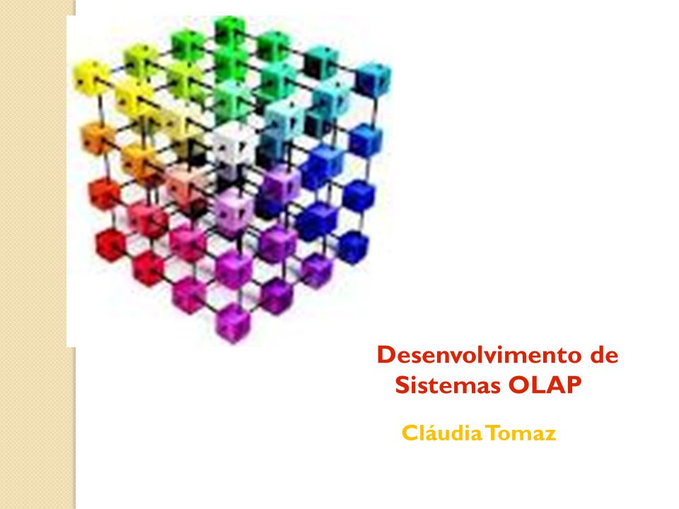 Desenvolvimento de Sistemas OLAP