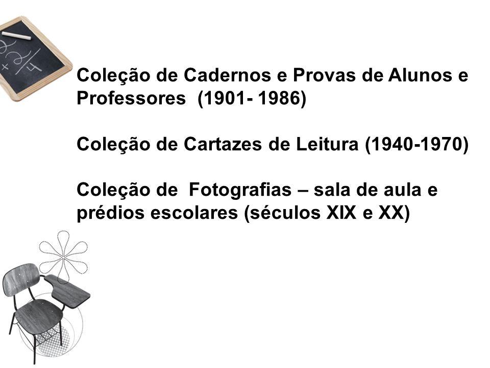 Coleção de Cadernos e Provas de Alunos e Professores (1901- 1986)