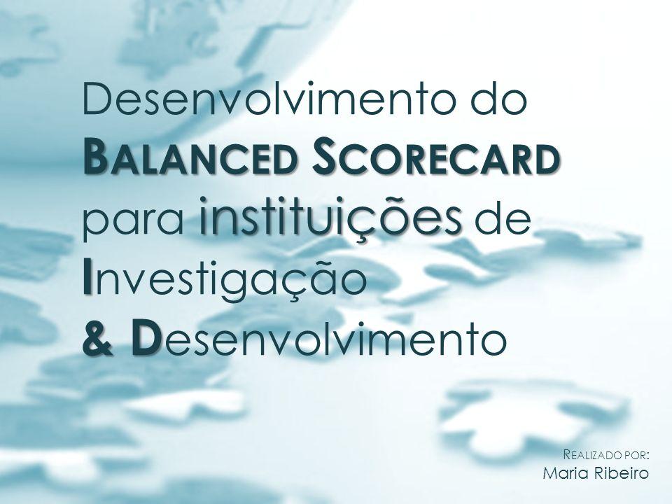 Balanced Scorecard & Desenvolvimento Desenvolvimento do
