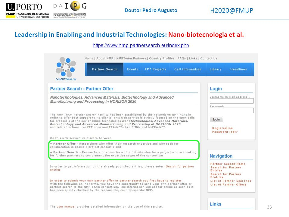 Doutor Pedro Augusto H2020@FMUP. Leadership in Enabling and Industrial Technologies: Nano-biotecnologia et al.