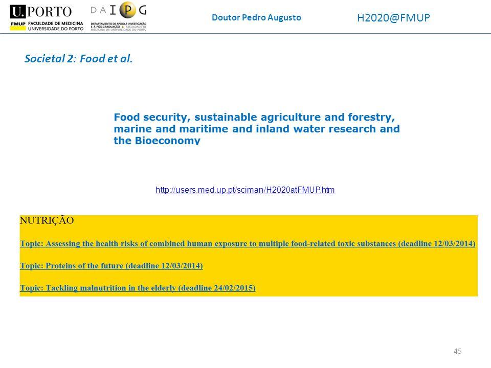 H2020@FMUP Societal 2: Food et al. Doutor Pedro Augusto
