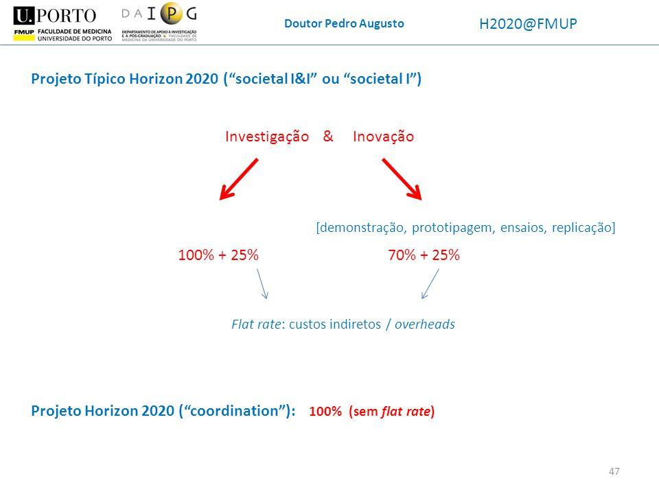 Projeto Típico Horizon 2020 ( societal I&I ou societal I )