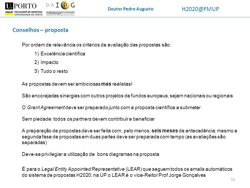 H2020@FMUP Conselhos – proposta Doutor Pedro Augusto