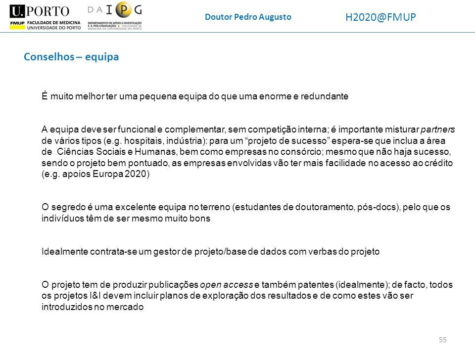 H2020@FMUP Conselhos – equipa Doutor Pedro Augusto
