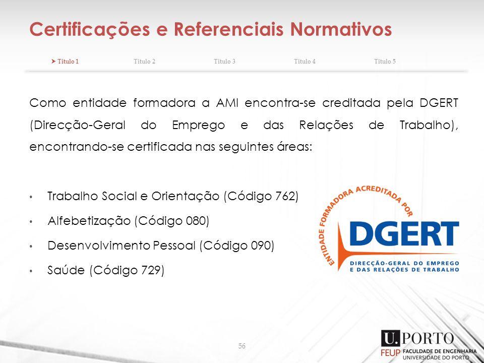 Certificações e Referenciais Normativos