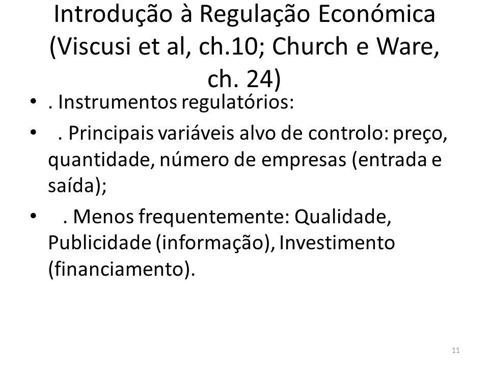 Introdução à Regulação Económica (Viscusi et al, ch