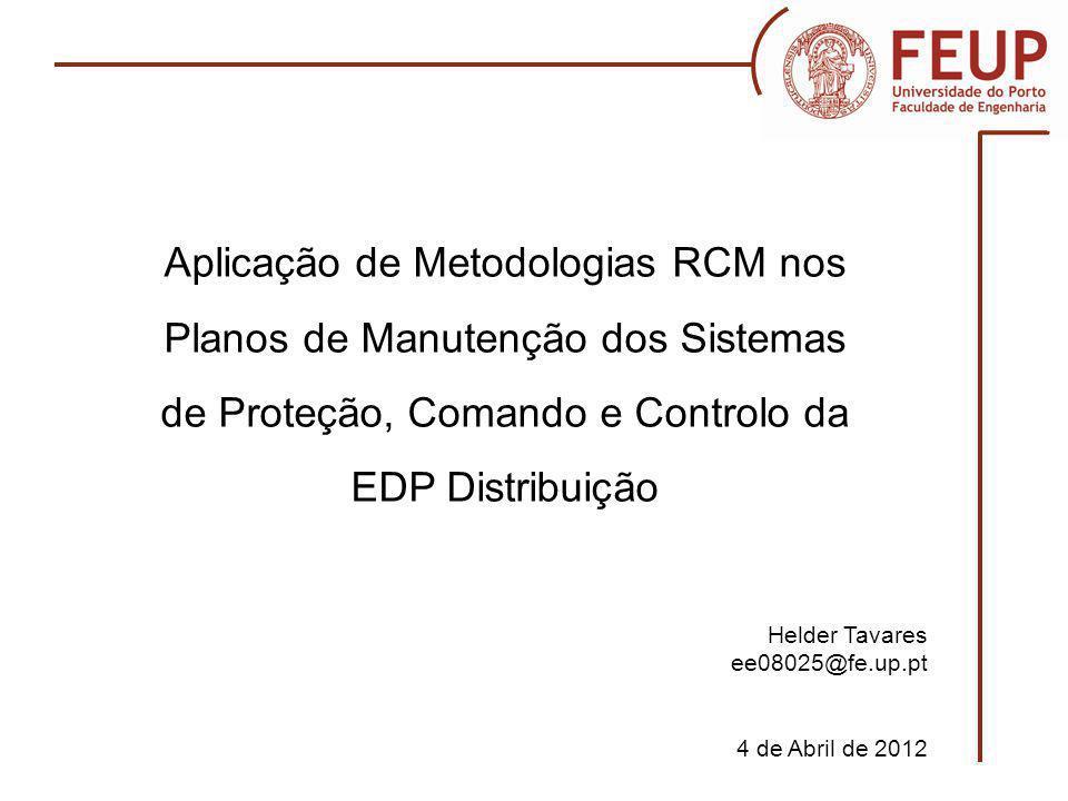 Aplicação de Metodologias RCM nos Planos de Manutenção dos Sistemas de Proteção, Comando e Controlo da EDP Distribuição
