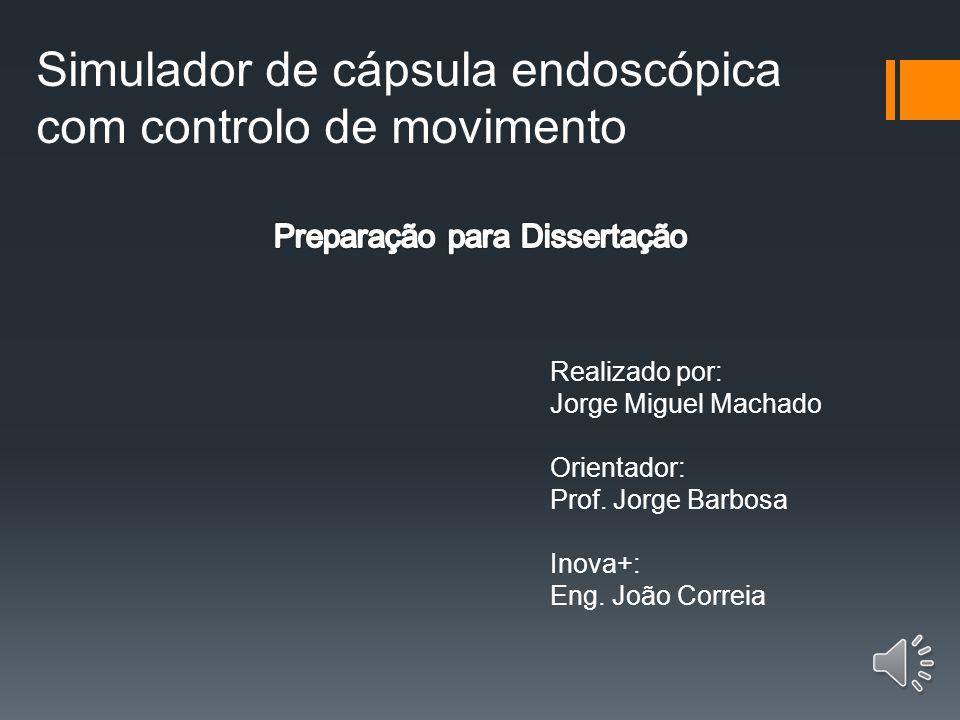 Simulador de cápsula endoscópica com controlo de movimento