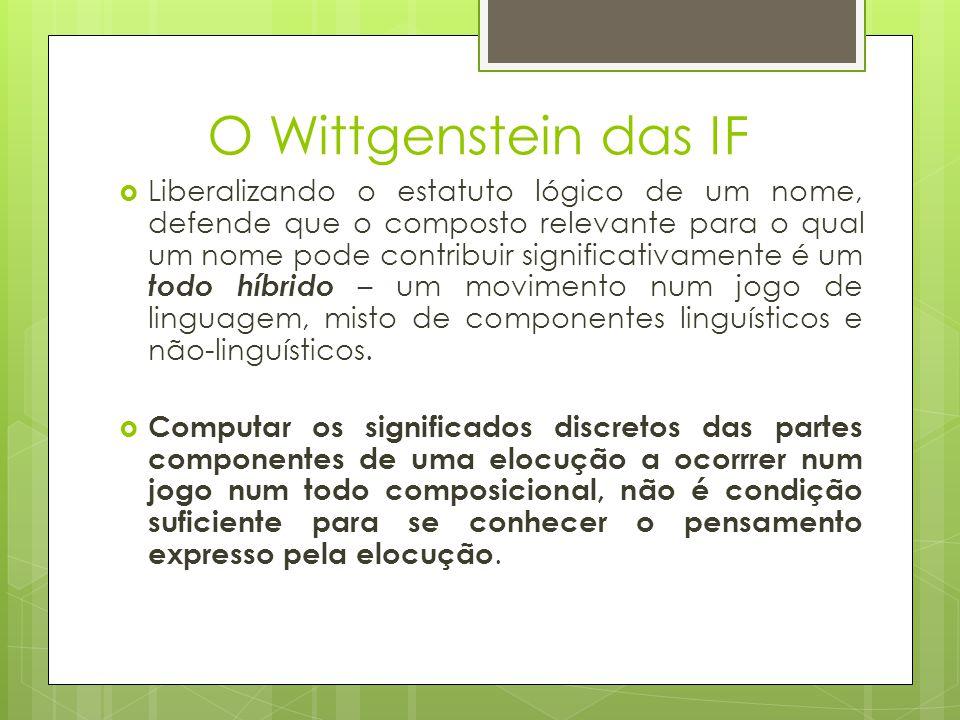 O Wittgenstein das IF