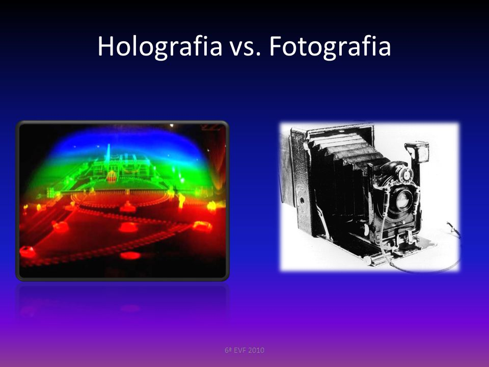 Holografia vs. Fotografia
