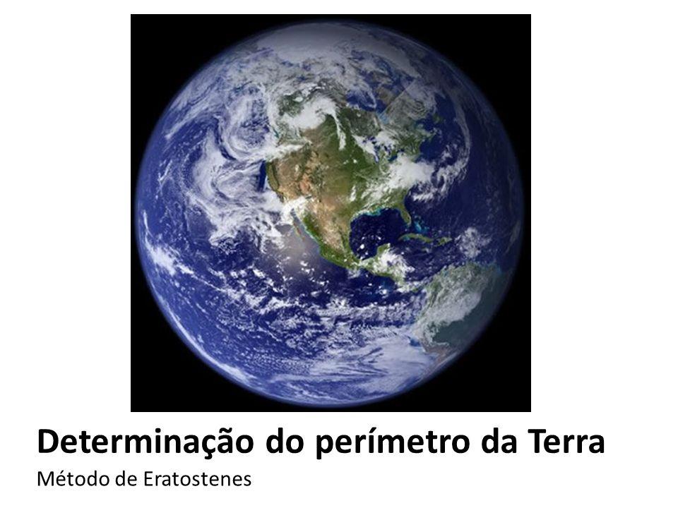 Determinação do perímetro da Terra