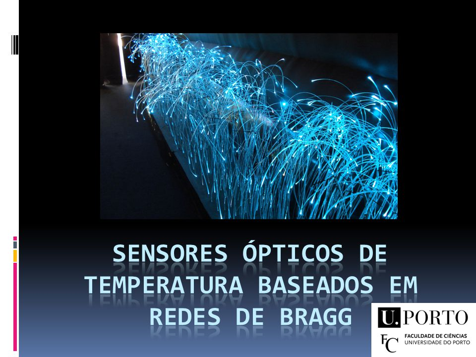 Sensores ópticos de Temperatura Baseados em Redes de Bragg