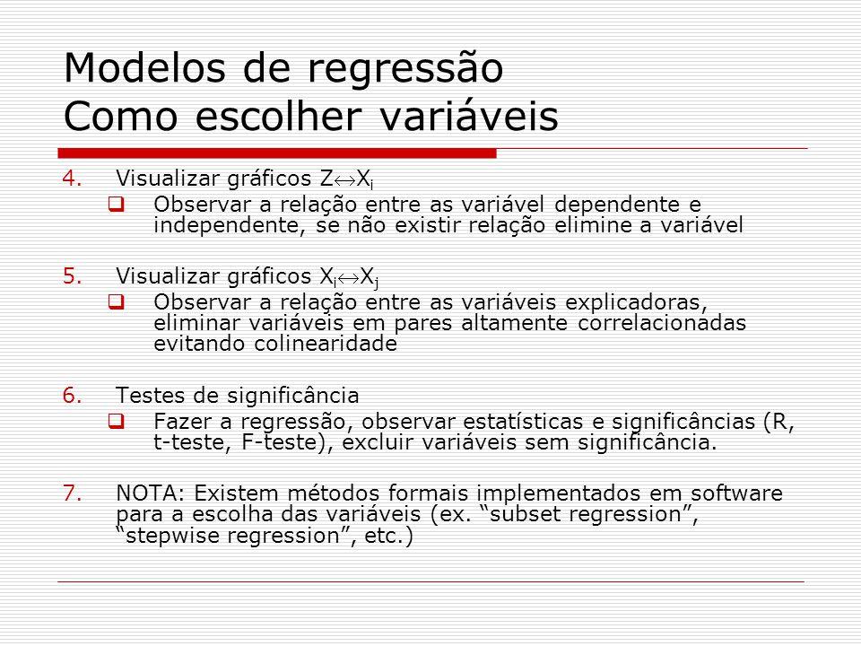 Modelos de regressão Como escolher variáveis