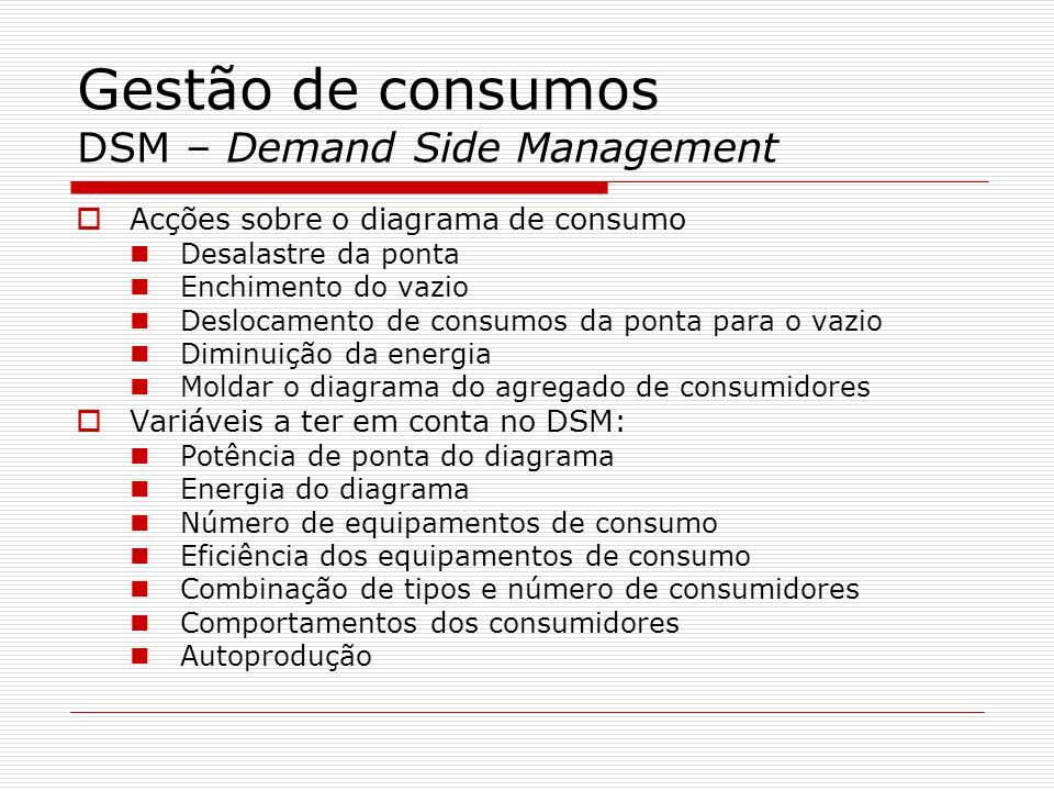 Gestão de consumos DSM – Demand Side Management