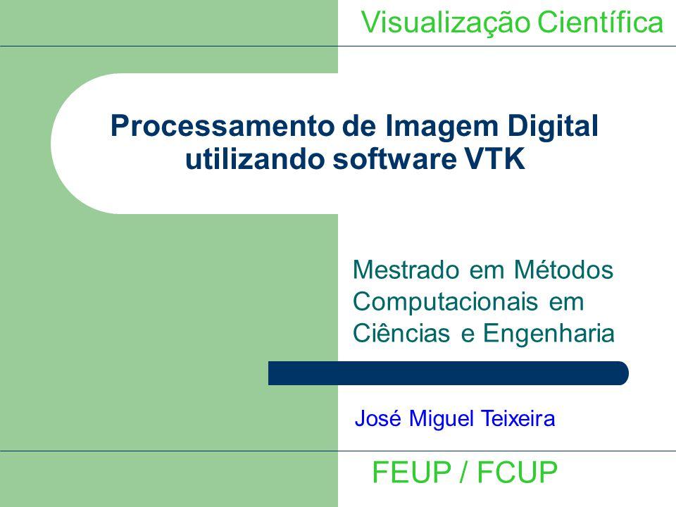 Processamento de Imagem Digital utilizando software VTK
