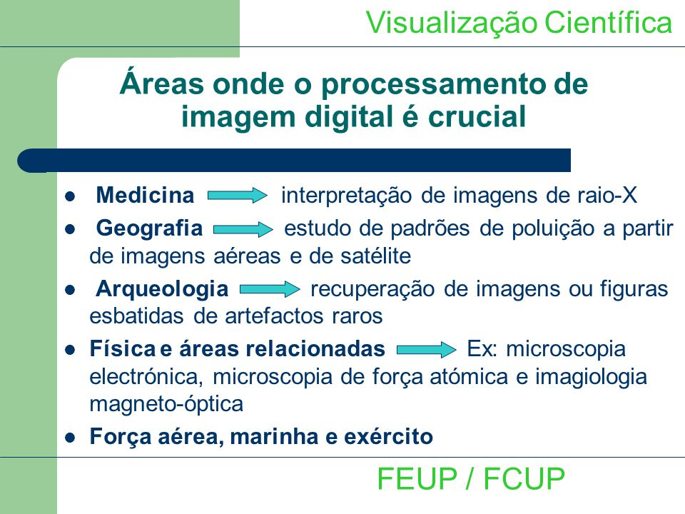 Áreas onde o processamento de imagem digital é crucial