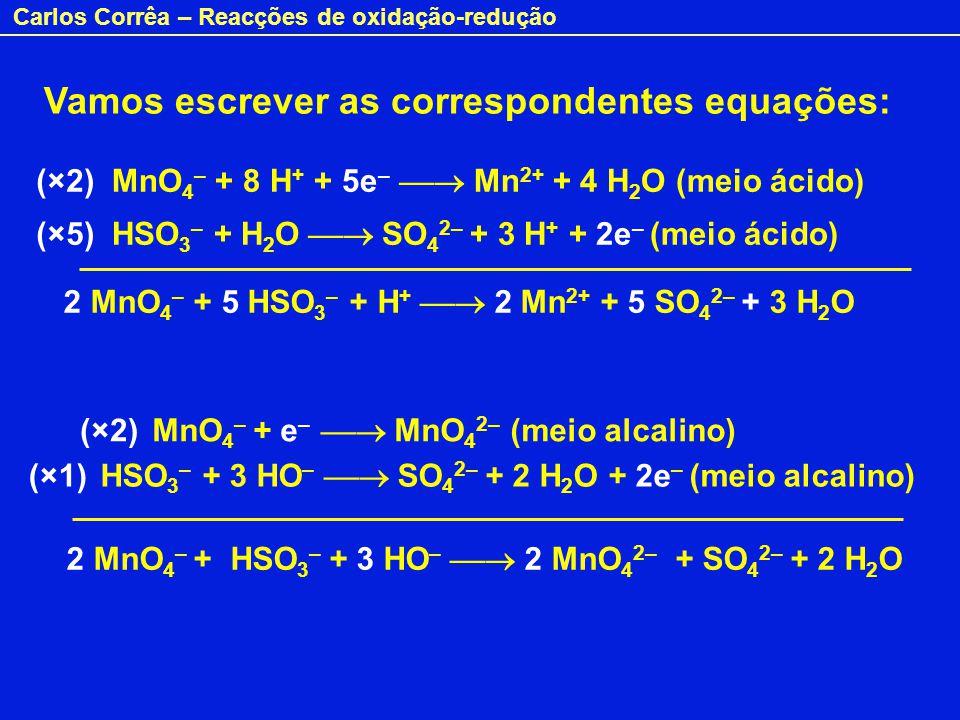 Vamos escrever as correspondentes equações: