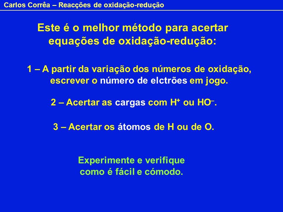 Este é o melhor método para acertar equações de oxidação-redução: