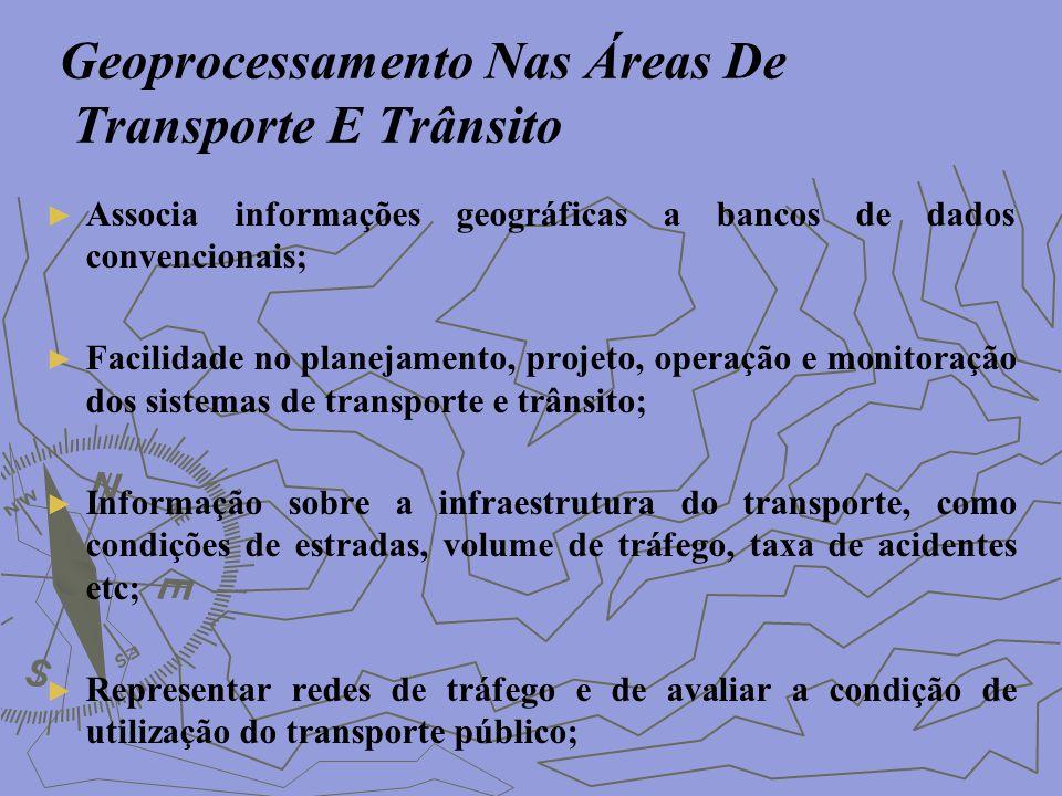 Geoprocessamento Nas Áreas De Transporte E Trânsito