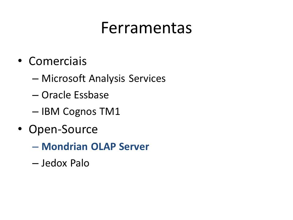 Ferramentas Comerciais Open-Source Microsoft Analysis Services